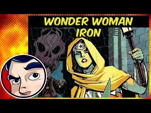 """Wonder Woman #4 """"Iron"""" - Complete Story"""