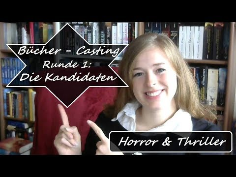 Bücher - Casting   Die Kandidaten   Thriller & Horror