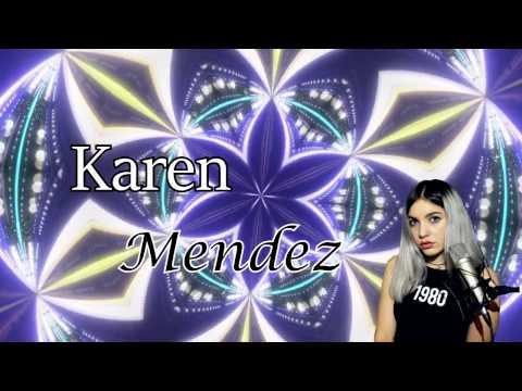 Karen Mendez - Atrévete [Letra]