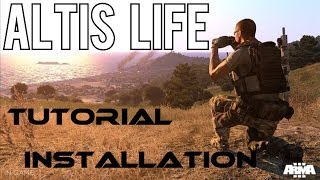 ALTIS LIFE ARMA 3 - Installieren | HD | TUTORIAL | GERMAN