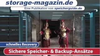 Sichere Speicher- und Backup-Ansätze - Storage-Magazin 07/11 (o. Ton)