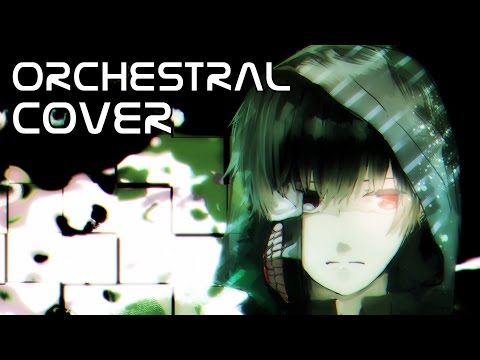 """Licht und Schatten"" Tokyo Ghoul OST【Orchestral Cover】[Mike Reed IX]"