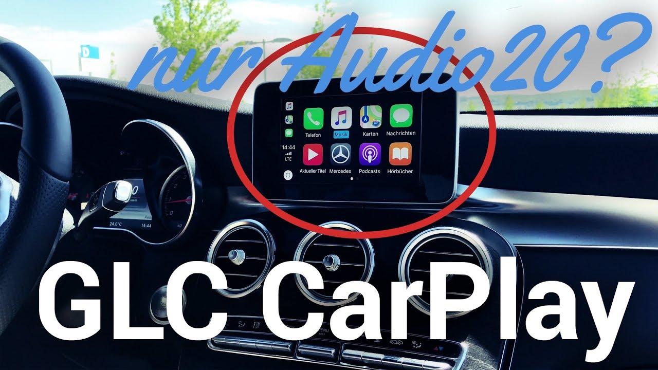 Mercedes GLC (Coupé) 2018 - CarPlay nur mit Audio 20?