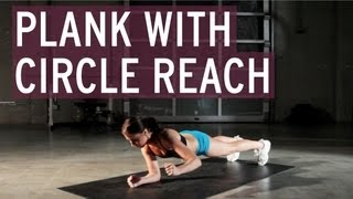Plank with Circle Reach - XFit Daily