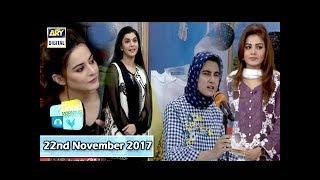 Good Morning Pakistan - 22nd November 2017 - ARY Digital Show