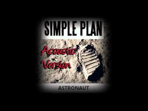Simple Plan - Astronaut (Acoustic Version)