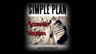 Simple Plan - Astronaut (Acoustic Version)