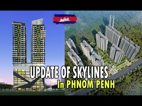 Phnom Penh Skyline||Phnom Penh Today|| Under Construction and New Skyline Project