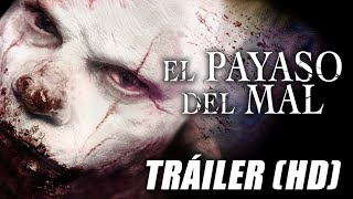 El Payaso del Mal - Clown - Trailer Subtitulado (HD)