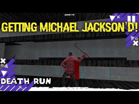 Getting Michael Jackson'd GMOD Death Run