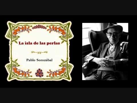 "Pablo Sorozábal - «¡Qué triste mi despertar!» de ""La isla de las perlas"" (1933)"