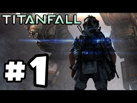 Titanfall Walkthrough Part 1 - TITANS AND MONSTERS!! - Multiplayer Gameplay (XBOX ONE 1080p HD)