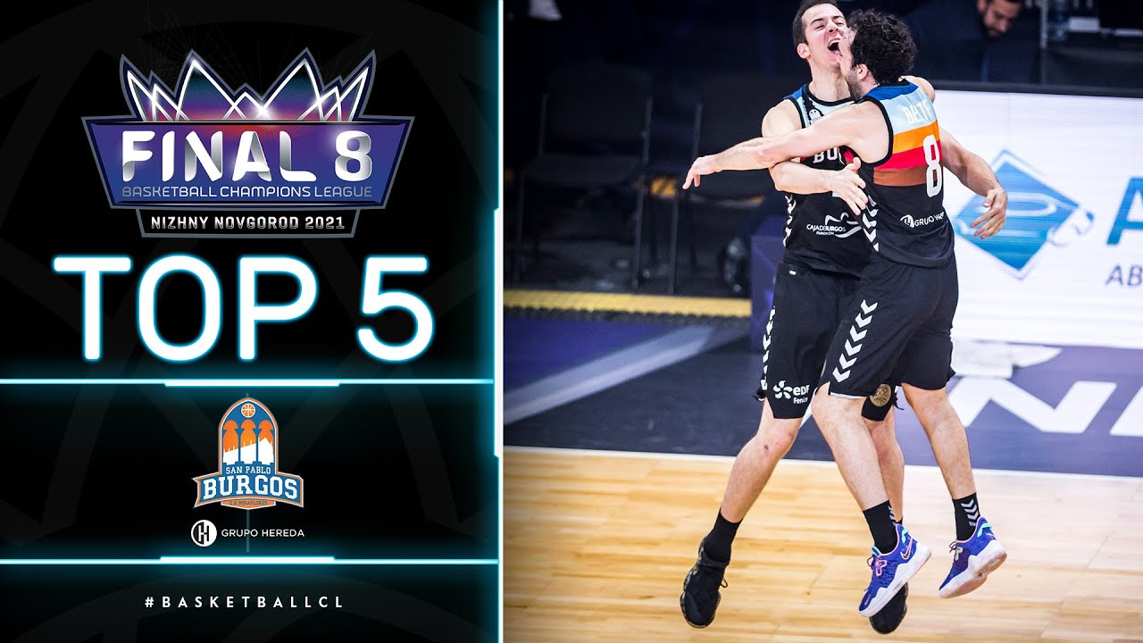 Top 5 Plays - Final 8 | Hereda San Pablo Burgos | Basketball Champions League 2020/21