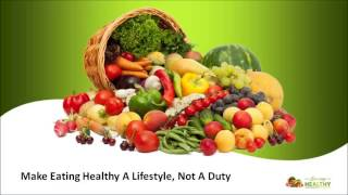 Make eating healthy a lifestyle