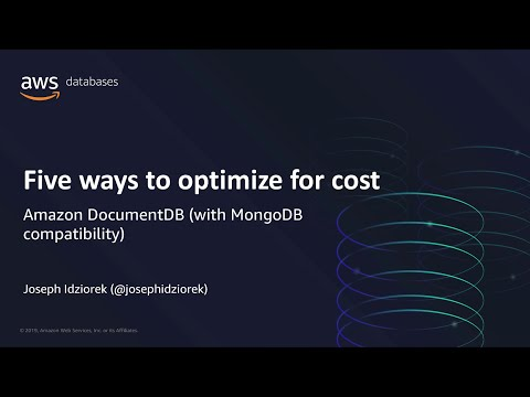 Five Ways to Optimize For Cost with Amazon DocumentDB (with MongoDB Compatibility)