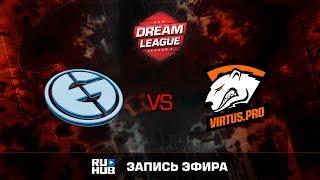 Evil Geniuses vs Virtus.Pro, ROG DreamLeague, game 1 [v1lat, Faker]