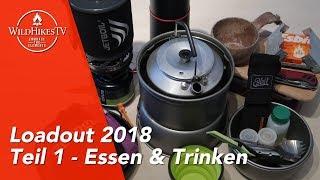 Rucksack Loadout #1 🎒 Essen & Trinken - Ausrüstung für Wildcamping 🏕, Bushcraft und Outdoor 2018