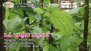 Karaoke Lá Trầu Xanh | Karaoke Beat Việt