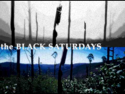 The Black Saturdays - High Wire Acts