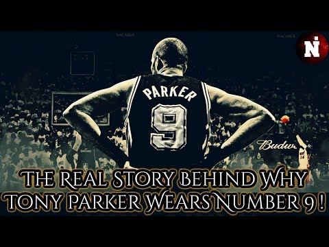 The Real Story Behind Why Tony Parker Wears Number 9 (DEDICATION) !