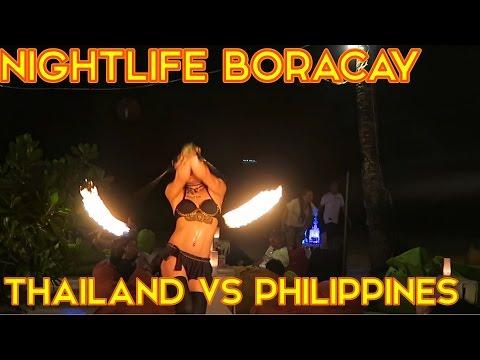 THAILAND vs PHILIPPINES - BORACAY ISLAND NIGHTLIFE