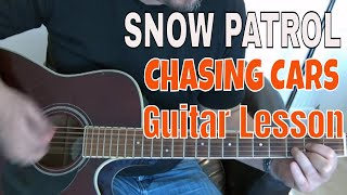 Snow Patrol Chasing Cars Beginners Guitar Lesson with tabs