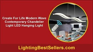 create for life modern wave contemporary chandelie
