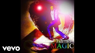 Watch J Metro Magic video