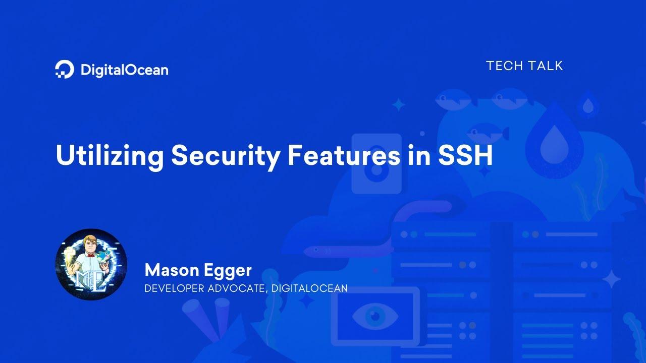 Utilizing Security Features in SSH