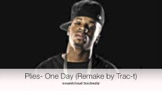 Plies- One Day**** (Remake by Trac-t)+Download
