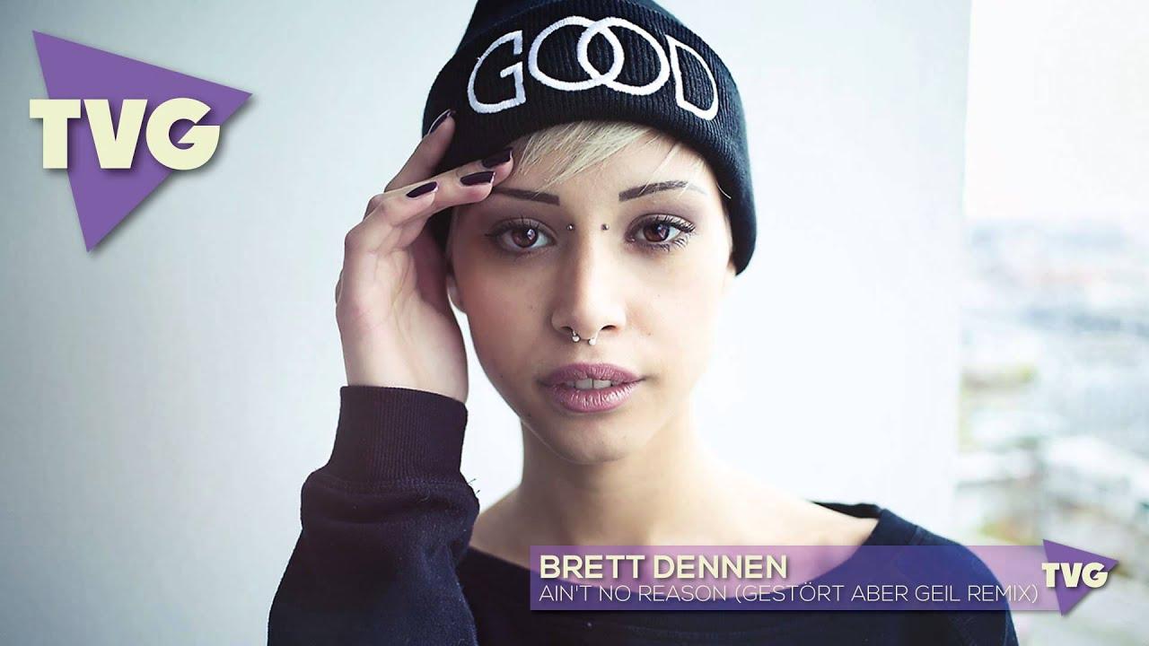 Brett Dennen - Ain't No Reason (Gestört aber Geil Remix)