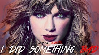 [Vietsub] I Did Something Bad - Taylor Swift (COVER)