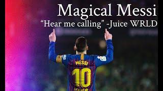 "Lionel Messi |""Hear Me Calling"" - Juice WRLD| Best skills and goals 2019 HD"