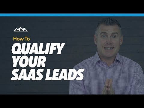 How To Qualify Your B2B SaaS Leads Using These 6 Filters | Dan Martell