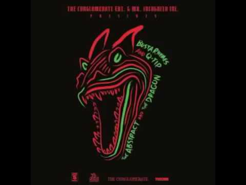 Busta Rhymes Ft Q Tip Wild Hot The Abstract & The Dragon Mixtape.mp4