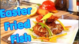 Easter fried fish amazing dish ready for easter !!