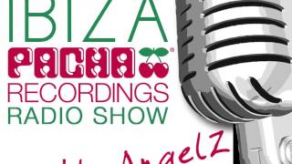 Pacha Recordings Radio Show with AngelZ - Week 66
