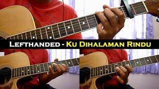 Baixar Lefthanded - Ku DiHalaman Rindu (Instrumental/Chord/Guitar Cover)