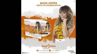 SAMYRA SHOW E FORRO 100% VERÃO 2016 CD COMPLETO