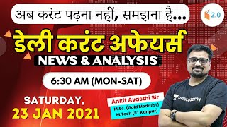 6:30 AM - Daily Current Affairs 2021 by Ankit Avasthi | 23 January 2021