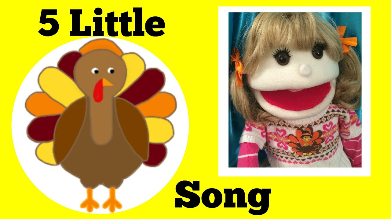 Five Little Turkeys Thanksgiving Songs For Children 5 Little Turkey Kids Songs By Jazzy Puppet