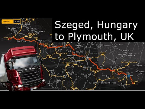 Euro Truck Simulator 2 - Szeged, Hungary to Plymouth, United Kingdom