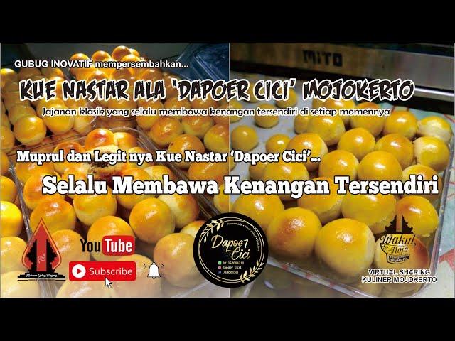 KUE NASTAR DAPOER CICI - Gubug Kuliner Eps. 30 || Mojokerto