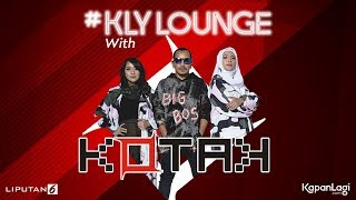 KAPANLAGI.COM - KLY Lounge live streaming KOTAK Band. MORE VIDEOS ▻ https://www.youtube.com/user/KapanLagicomVideo/videos Produced by ...
