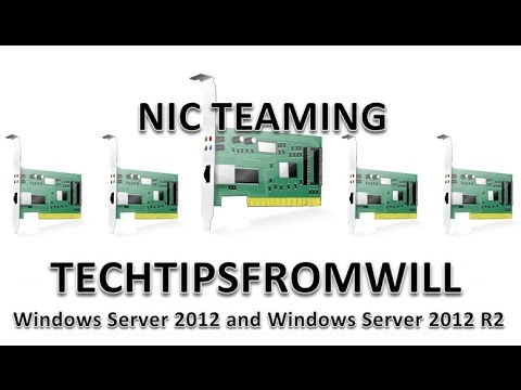 NIC Teaming In Windows Server 2012 And Windows Server 2012 R2