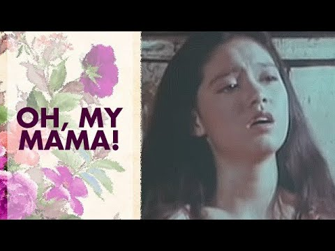 Oh My Mama: Maricel Soriano, William Martinez | Full Movie