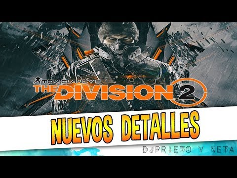 The Division 2: Ubisoft da los primeros datos (END GAME Y MÁS)