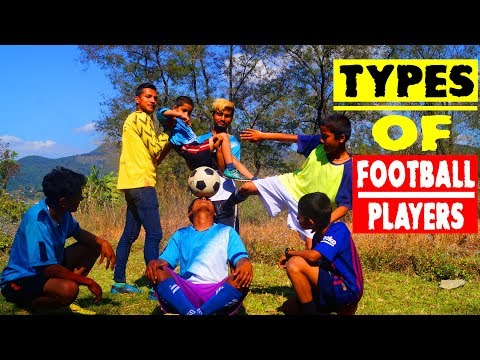 TYPES OF FOOTBALL PLAYERS⚽😊 || AD Creation