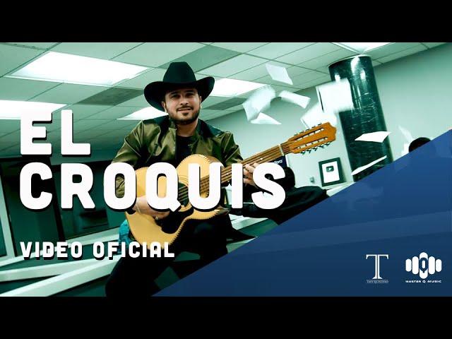 El Croquis – Tapy Quintero (Video Oficial)