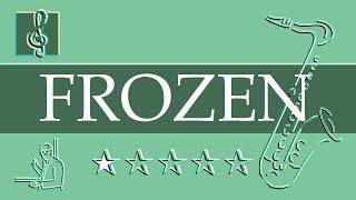 Tenor Sax Notes Tutorial - Frozen - Let It Go - Walt Disney (Sheet Music)